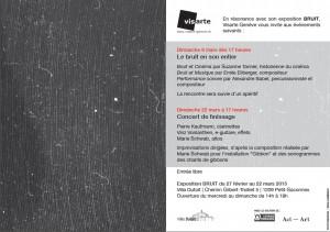 Évènements autour de l'exposition Bruit à la Villa Dutoit